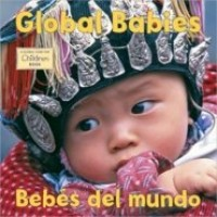 Global Babies / Bebes del mundo (Bilingual, English/Spanish) (Board Book)