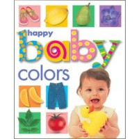 Happy Baby: Colors (*Carton of 48 Board Books)