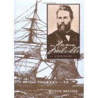 Herman Melville: A Biography
