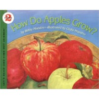How Do Apples Grow?  (Let's Read and Find Out Science, Level 2)