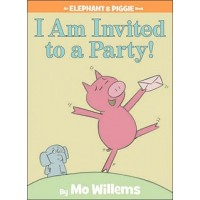 Elephant and Piggie: I Am Invited to a Party!