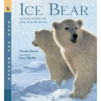 Ice Bear: In the Steps of the Polar Bear (Read and Wonder)