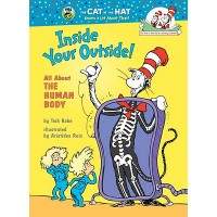 The Cat in the Hat's Learning Library: Inside Your Outside: All About the Human Body