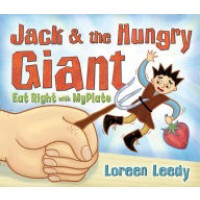 Jack and the Hungry Giant: Eat Right with MyPlate