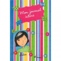Journal d'Alice: Mon journal intime (Alice's Diary: My Personal Diary, French Edition)