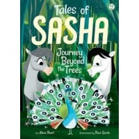 Tales of Sasha #2: Journey Beyond the Trees