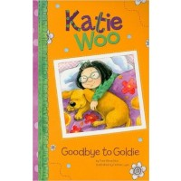 Katie Woo: Goodbye to Goldie