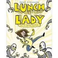 Lunch Lady #1: Lunch Lady and the Cyborg Substitute