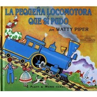 La pequeña locomotora que sí pudo (The Little Engine That Could, Spanish Edition)