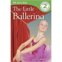 The Little Ballerina (DK Eyewitness Readers, Level 2)