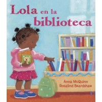 Lola en la biblioteca (Lola at the Library, Spanish Edition)