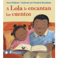 A Lola le encantan los cuentos (Lola Loves Stories, Spanish Edition)