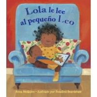 Lola le lee al pequeno Leo (Lola Reads to Leo, Spanish Edition)