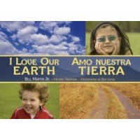 I Love Our Earth / Amo nuestra tierra (Bilingual, English/Spanish)