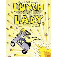 Lunch Lady #5: Lunch Lady and the Bake Sale Bandit
