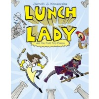 Lunch Lady #6: Lunch Lady and the Field Trip Fiasco