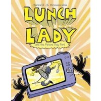 Lunch Lady #8: Lunch Lady and the Picture Day Peril