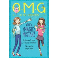 Oh My Godmother #2: The Magic Mistake