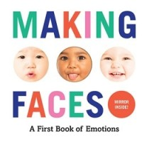 Making Faces: A First Book of Emotions (Board Book)