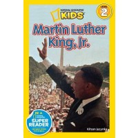 Martin Luther King, Jr. (National Geographic Readers, Level 3)