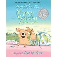 Mercy Watson #2: Mercy Watson Goes for a Ride