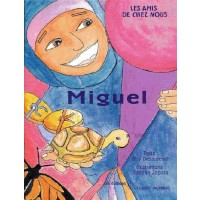 Miguel (Bilingual French/Spanish)