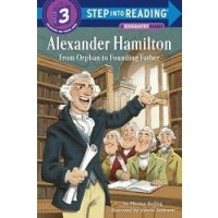 Alexander Hamilton: From Orphan to Founding Father (Step Into Reading, Level 3)