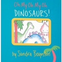 Oh My Oh My Oh Dinosaurs (*Carton of 24 Board Books)