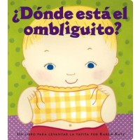 Donde esta el ombliguito? (Where Is Baby's Belly Button, Spanish Edition) (Board Book)