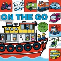 Lift-the-Flap Tab: On the Go (Board Book)