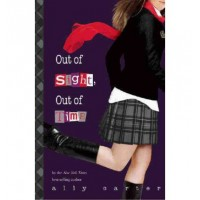 Gallagher Girls #5: Out of Sight, Out of Time (Hardcover)