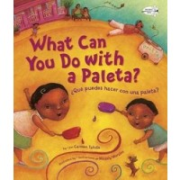 What Can You Do with a Paleta? / ¿Qué puedes hacer con una paleta? (Bilingual, English/Spanish) (*Carton of 48 Paperbacks)