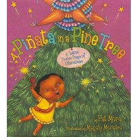 A Pinata in a Pine Tree: A Latino Twelve Days of Christmas  (Bilingual, English/Spanish)