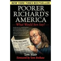 Poorer Richard's America: What Would Ben Say?