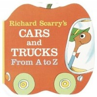 Richard Scarry's Cars and Trucks: From A to Z (Board Book)