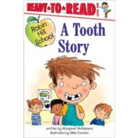 Robin Hill School: A Tooth Story (Ready-to-Read, Level 1)
