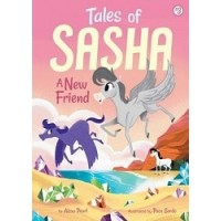 Tales of Sasha #3: A New Friend