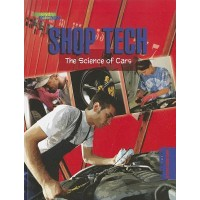 Shop Tech: The Science of Cars (Everyday Science)