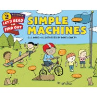 Simple Machines (Let's Read and Find Out Science, Level 2)