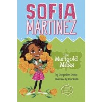 Sofia Martinez: The Marigold Mess