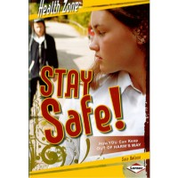 Stay Safe! How Can You Keep Out of Harm's Way?