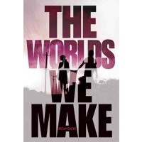 Fallen World #3: The Worlds We Make