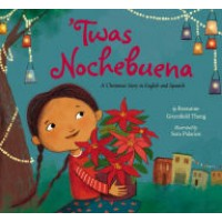 Twas Nochebuena: A Christmas Story in English and Spanish