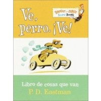 Ve, Perro. Ve! (Go, Dog. Go!, Spanish Edition) (Board Book)