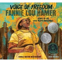 Voice of Freedom: Fannie Lou Hamer, Spirit of the Civil Rights Movement