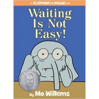 Elephant and Piggie: Waiting is Not Easy!