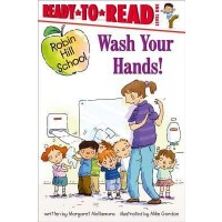 Robin Hill School: Wash Your Hands!