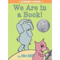 Elephant and Piggie: We Are in a Book