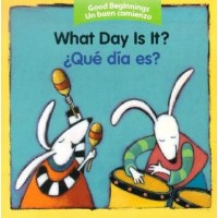 What Day Is It? / ¿Qué día es? (Bilingual, English/Spanish) (Board Book)