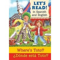 Let's Read!: Where's Toto? / ¿Dónde está Toto? (Bilingual, English/Spanish)